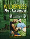 Wilderness First Responder, 2nd Edition by Buck Tilton