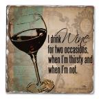 Counter Art I Drink Wine Single Tumbled Tile Coaster